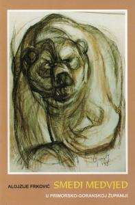 Objavljena knjiga Alojzija Frkovića Smeđi medvjed u Primorsko-goranskoj županiji